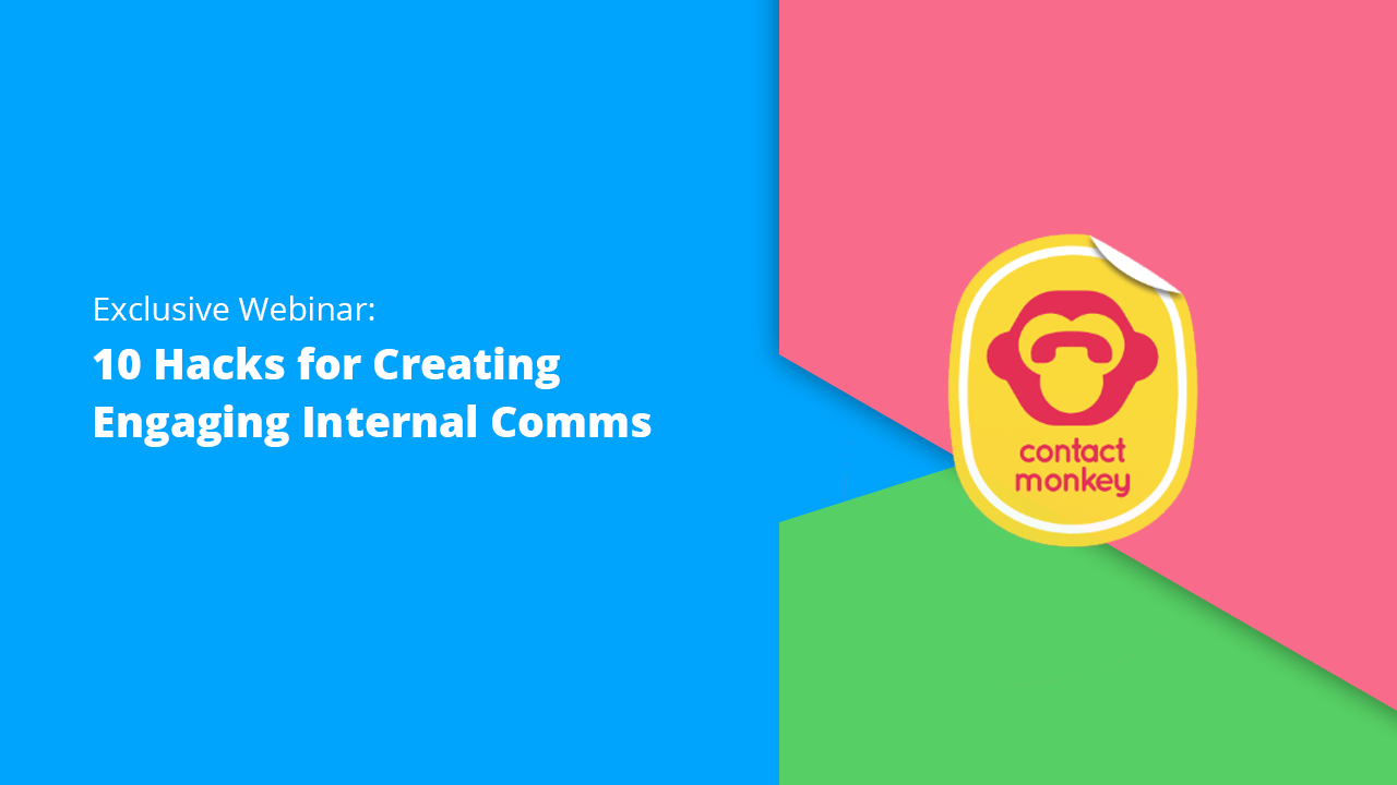 Staffbase and Contactmonkey Webinar Teaser: 10 hacks for creating Engaging internal coms