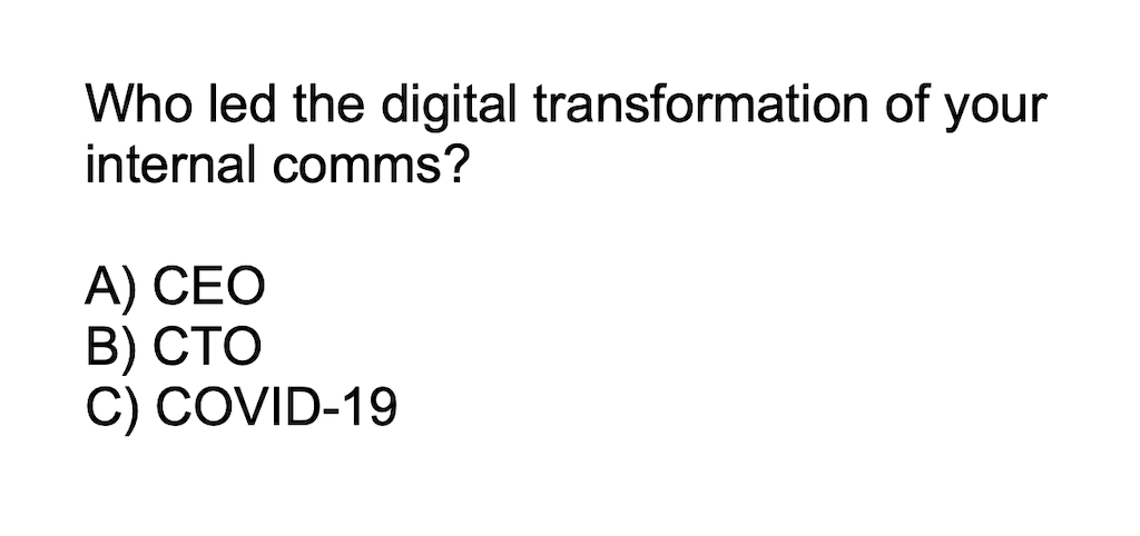 An illustration asking the question: Who led the digital transformation of your internal comms?