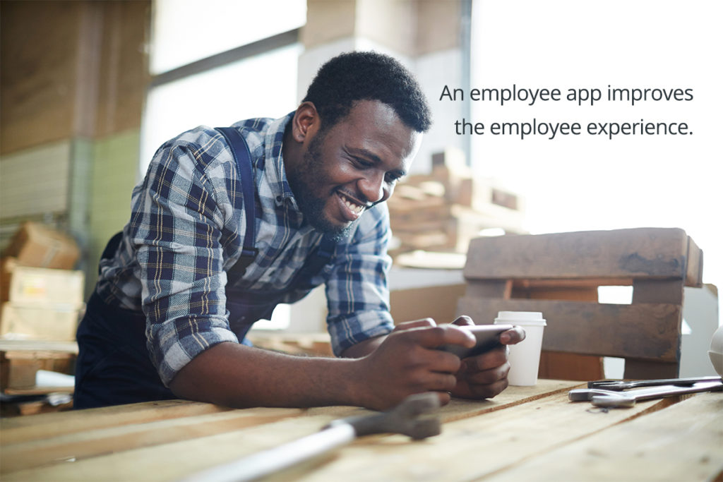 An employee app improves the employee experience