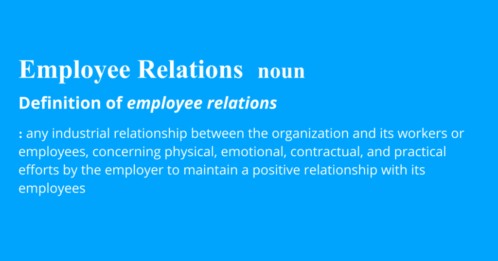 An illustration featuring the definition of employee relations
